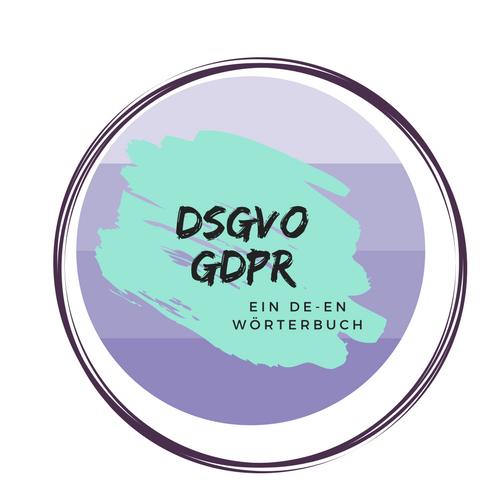 DSGVO  GDPR – ein Wörterbuch
